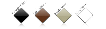 Four Standard Colour Choices: Polar White, Sandal-wood, Tudor Brown, Midnight Black
